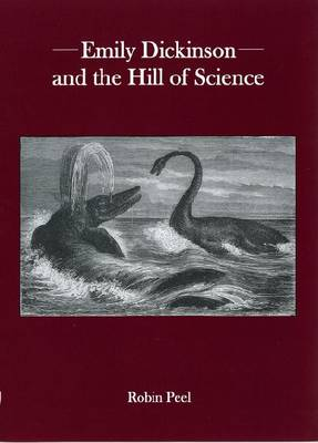 Emily Dickinson and the Hill of Science (Hardback)