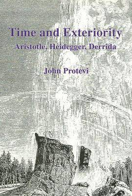 Time and Exteriority: Aristotle, Heidegger, Derrida (Hardback)