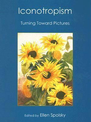 Iconotropism: Turning Toward Pictures (Hardback)