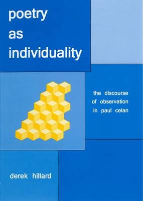 Poetry as Individuality: The Discourse of Observation in Paul Celan (Hardback)