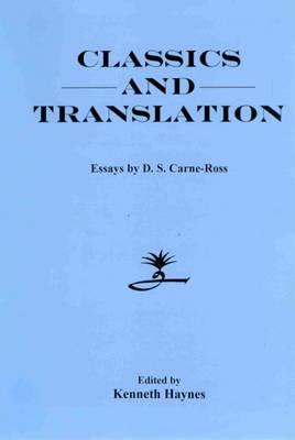 Classics and Translation: Essays (Hardback)