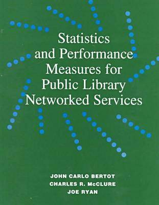 Statistics and Performance Measures for Public Library Networked Services (Hardback)