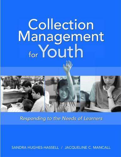 Collection Management for Youth: Responding to the Needs of Learners (Paperback)
