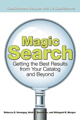 Magic Search: Getting the Best Results from Your Catalog and Beyond (Paperback)