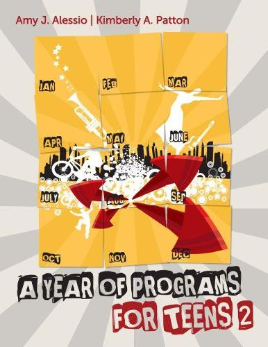 A Year of Programs for Teens 2 (Paperback)