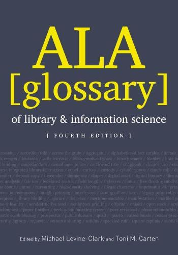 ALA Glossary of Library and Information Science, Fourth Edition (Paperback)