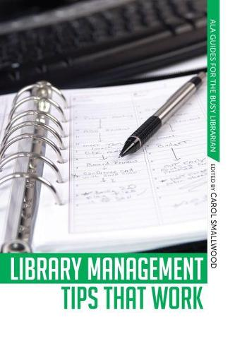 Library Management Tips That Work (Paperback)
