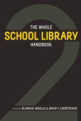The Whole School Library Handbook 2 (Paperback)