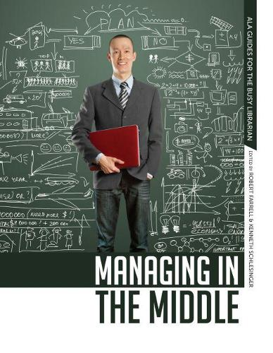 Managing in the Middle (Paperback)
