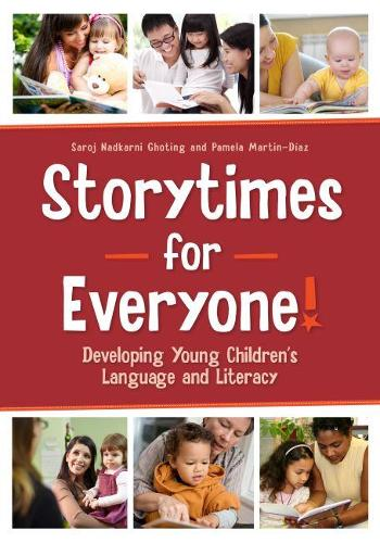 Storytimes for Everyone!: Developing Young Children's Language and Literacy (Paperback)