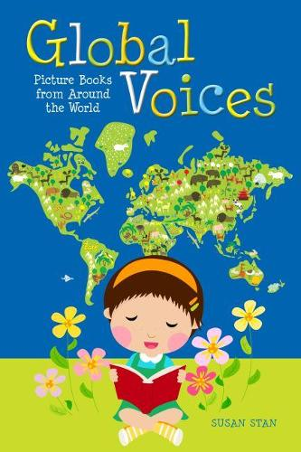 Global Voices: Picture Books from Around the World (Paperback)