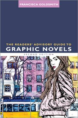 The Readers' Advisory Guide to Graphic Novels (Paperback)