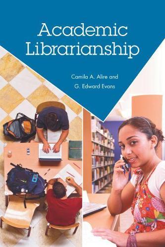 Academic Librarianship (Paperback)