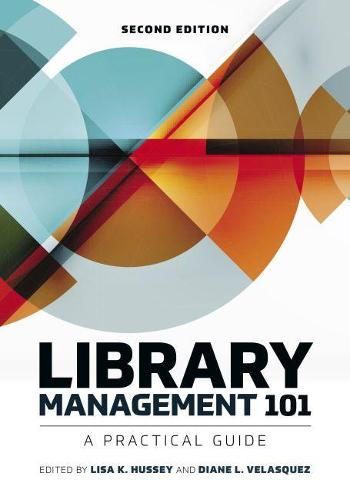 Library Management 101: A Practical Guide (Paperback)