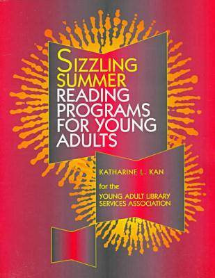 Sizzling Summer Reading Programs for Young Adults (Paperback)