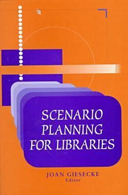 Scenario Planning for Libraries (Paperback)