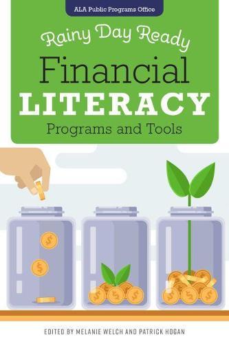 Rainy Day Ready: Financial Literacy Programs and Tools (Paperback)