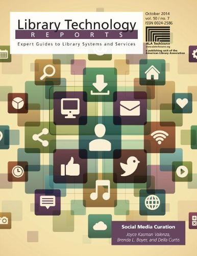 Social Media Curation - Library Technology Reports (Paperback)