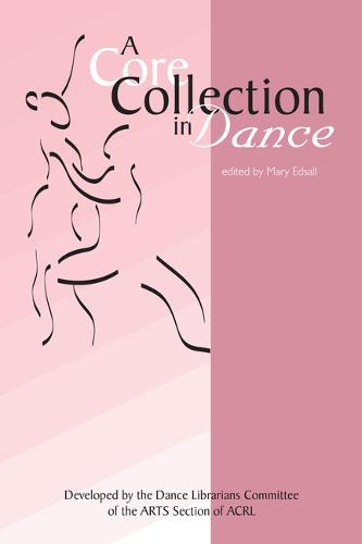 Core Collection in Dance (Paperback)
