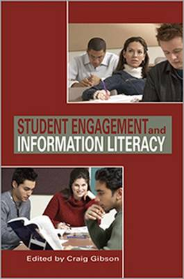 Student Engagement and Information Literacy (Paperback)