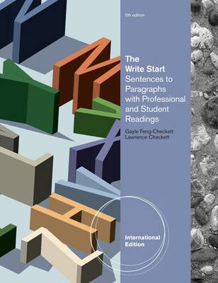 The Write Start: Sentences to Paragraphs with Professional and Student Readings (Paperback)