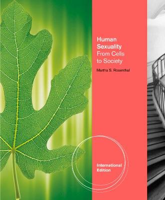 Human Sexuality: From Cells to Society, International Edition (Paperback)