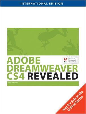 Adobe Dreamweaver CS4 Revealed, International Edition