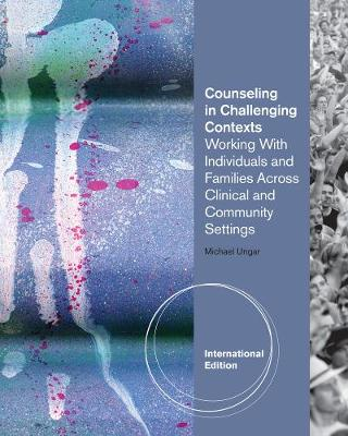 Counseling in Challenging Contexts, International Edition (Paperback)