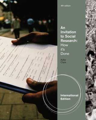 An Invitation to Social Research: How it's Done (Paperback)