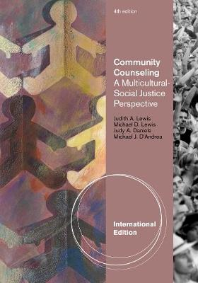 Community Counseling: A Multicultural-Social Justice Perspective, International Edition (Paperback)