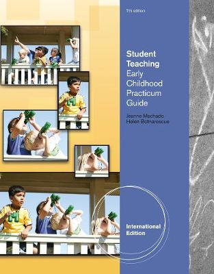 Student Teaching: Early Childhood Practicum Guide, International Edition (Paperback)