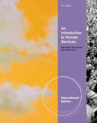An Introduction to Human Services, International Edition (Paperback)