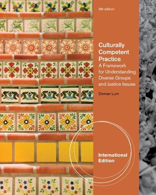 Culturally Competent Practice: A Framework for Understanding, International Edition (Paperback)