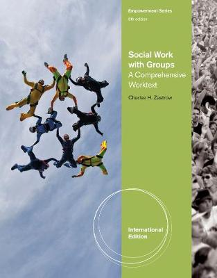 Social Work with Groups: A Comprehensive Worktext, International Edition (Paperback)