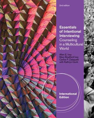 Essentials of Intentional Interviewing: Counseling in a Multicultural World, International Edition (Paperback)