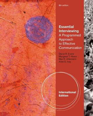 Essential Interviewing: A Programmed Approach to Effective Communication, International Edition (Paperback)