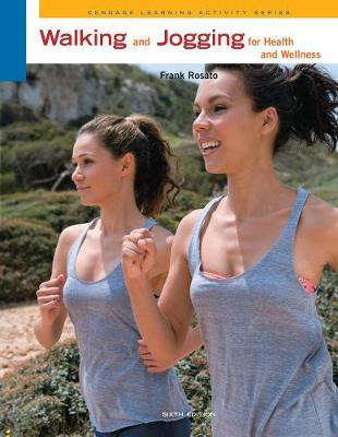 Walking and Jogging for Health and Wellness (Paperback)