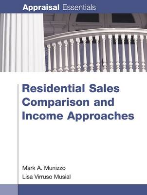 Residential Sales Comparison and Income Approaches (Paperback)