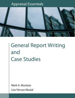 General Report Writing and Case Studies (Paperback)