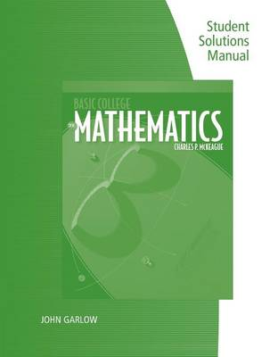 Student Solutions Manual for McKeague's Basic College Mathematics: A Text/Workbook, 3rd (Paperback)
