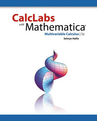 Calclabs with Mathematica: Multivariable Calculus (Paperback)