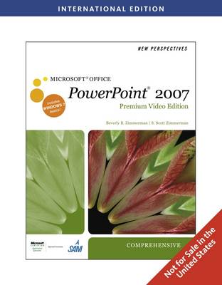 New Perspectives on Microsoft Office PowerPoint 2007 Comprehensive, with Premium Video