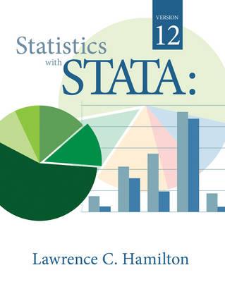 Statistics with STATA : Version 12 (Paperback)