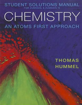 Chemistry: An Atoms First Approach: Student Solutions Manual (Paperback)