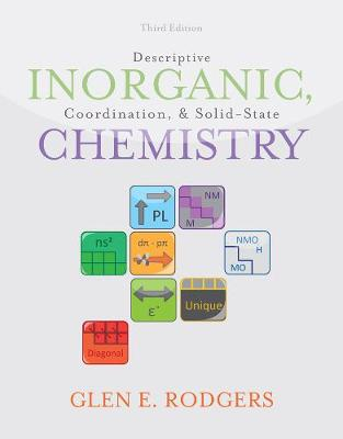Descriptive Inorganic, Coordination, and Solid State Chemistry (Hardback)