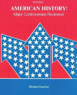American History: Major Controversies Reviewed (Paperback)