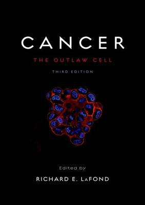 Cancer: The Outlaw Cell (Hardback)