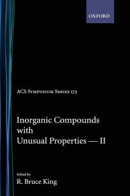 Inorganic Compounds with Unusual Properties II - Advances in Chemistry Series 173 (Hardback)