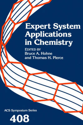 Expert System Applications in Chemistry - ACS Symposium Series 408 (Hardback)
