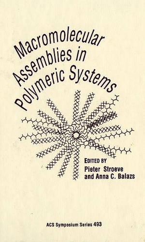 Macromolecular Assemblies in Polymer Systems - ACS Symposium Series 493 (Hardback)